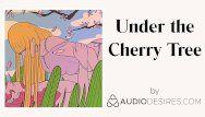 Below the cherry tree erotic audio porn for women, hawt asmr